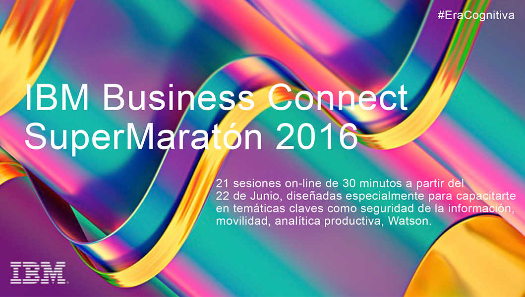IBM Business Connect Super Maratón 2016