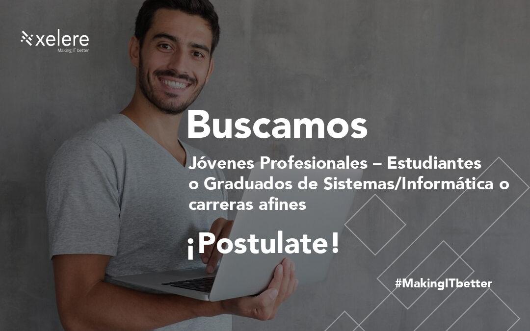 Jóvenes Profesionales – Estudiantes o Graduados de Sistemas/Informática o carreras afines