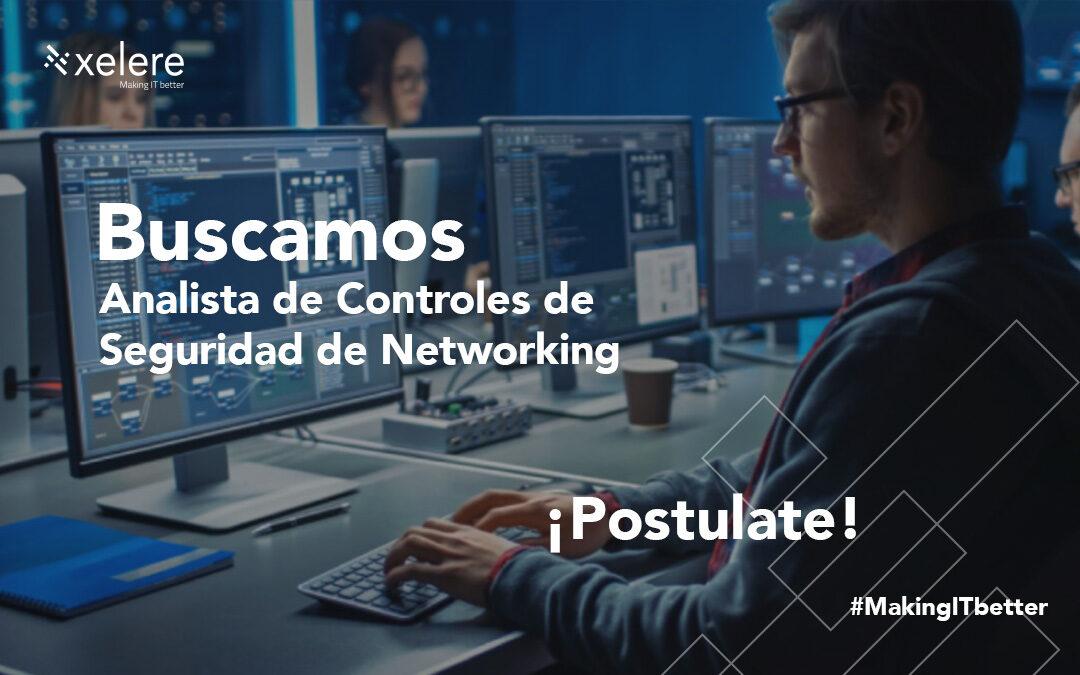 Analista de Controles de Seguridad de Networking