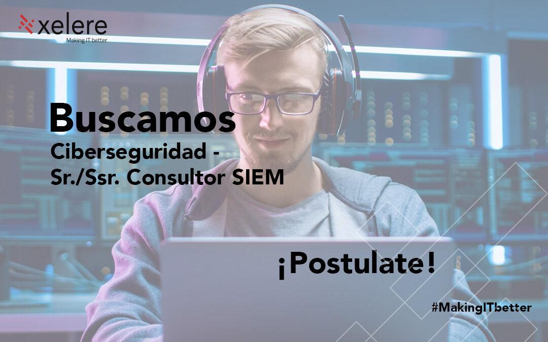 Ciberseguridad – Sr./Ssr. Consultor de Seguridad c/ exp. en SIEM